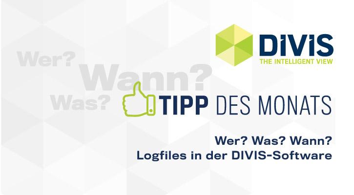 DIVIS-Tipp: Logfiles in der DIVIS-software | Videorecherche im Lager