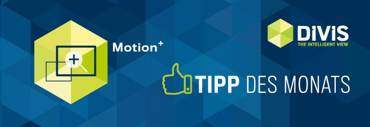 Tipp des Monats | Schnelle Videorecherche mit Motion+