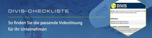 DIVIS Videolösung Checkliste